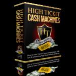 High Ticket Cash Machines